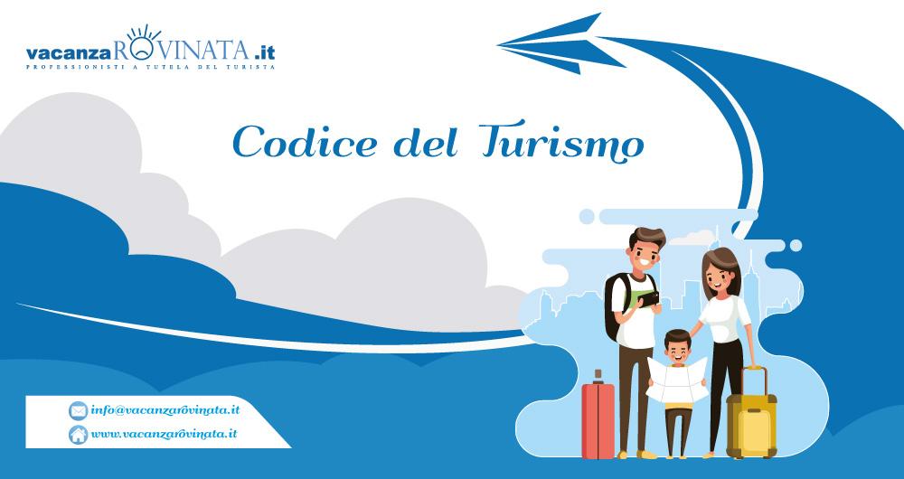 Codice del Turismo: guida al rimborso e risarcimento dei diritti dei turisti