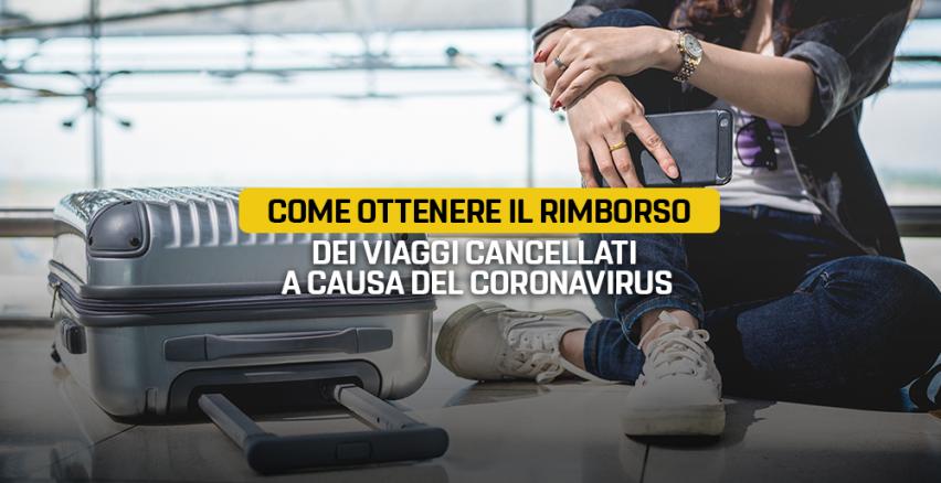 Come ottenere il rimborso del voucher da viaggio e pacchetti turistici ai tempi del Coronavirus